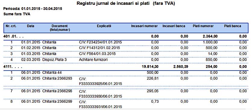 Casa in lei Registru jurnal de incasari si plati(fara TVA) Grupare Cont